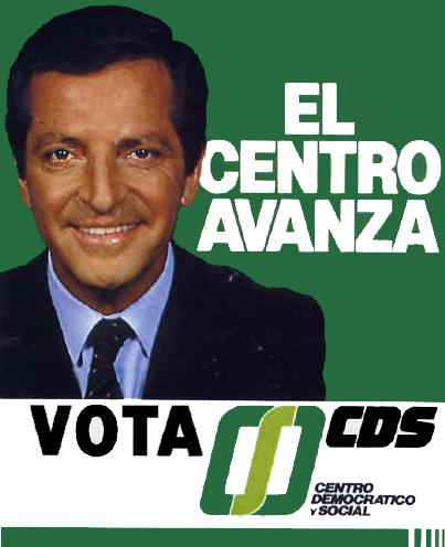 Publicidad electoral de Suárez en el nuevo CDS